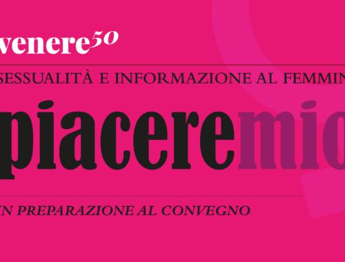 Piacere Mio. Convegno sulla sessualità a Modena